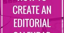 Create an Editorial Calendar / Create an editorial calendar, what is an editorial calendar, editorial calendar tips, planning blog posts