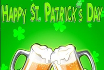 St Patrick's Day / Quotes, saying, toasts and St Patty's Day ideas.