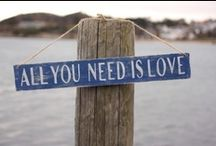 All You Need Is Love / by Katie Boudreau