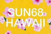 SUN68 ♡ HAWAII