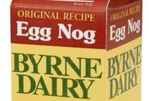 Egg Nog Season / Byrne Dairy Egg Nog is a tradition for the holidays - enjoy it alone or in your favorite recipe!