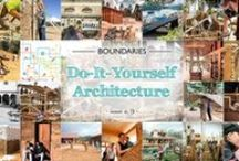 Do-it-yourself Architecture / What is do-it-yourself architecture?  Self-building is a challenge not only in terms of material, economic, regulatory and bureaucratic difficulties, it is a challenge to oneself. It requires the desire and the ability to recognize one's own limits, to overcome one's own prejudices, to put aside one's own ego in favour of the ability to listen to the needs of others, and of the community.