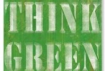 Think Green / by Kasey Williams