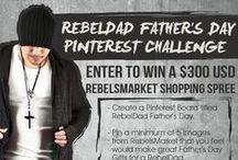 RebelDad Father's Day - Superhero / by Kasey Williams