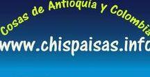 CHISPAISAS UN PORTAL MUY COLOMBIANO / Folclor Antioqueño ........ Iidiosincrasia y costumbres del pueblo Colombiano