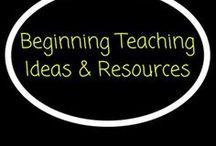 Beginning Teachers / Ideas and resources for beginning teachers.