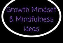 Growth Mindset & Mindfulness Resources & Ideas / Growth Mindset and Mindfulness resources and Ideas