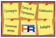 Bacheca HR - Annunci / Annunci Notizie Comunicati Convegni Novità per chi si occupa di Risorse Umane e Lavoro