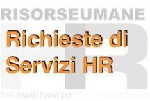 Richieste di Servizi HR / Le richieste di servizi e consulenze dedicate alle Risorse Umane