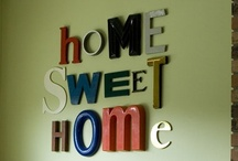 For the Home / by Lisa Myers
