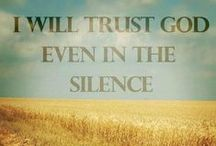 """Have No Fear / """"...I will fear no evil for you are with me..."""" ~ Psalm 23:4"""