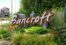 Bancroft / Bancroft welcomes visitors (150 000 annually) from all over Canada and the world and is a favourite destination for four-season vacations. It's not hard to believe that many visitors choose to stay, and Bancroft has become the community of choice for many people who would like to leave the busy city-life behind. The Bancroft region provides the perfect blend of urban and rural economies and landscapes and makes a wonderful place to visit, live, work, and thrive!  www.town.bancroft.on.ca