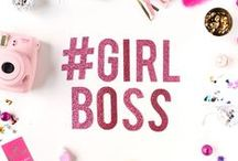 Lifestyle // Girl Boss / For women who are or want to be Girl Bosses. It's a way of life.