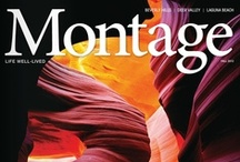 Montage Magazine / Life, Well Lived.