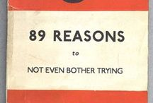 89 MUST READS!... And.. / 89 reasons to not even bother trying!....