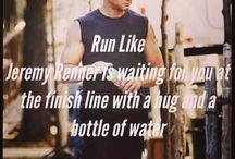 Run, run like Jeremy Renner is waiting for you at the finish line with a hug and a bottle of water!! / Tässä tsemppiä treeneihin! Laita hyvä musa soimaan, tennarit tiukalle ja tuo hawkeye <3 awww.. Mieleen!