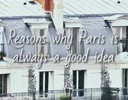 Paris, je t'aime / Images of the beautiful French capital and things to do in Paris