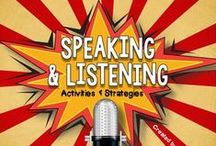 Speaking & Listening for Secondary ELA / Ideas for speaking and listening activities. Please keep products to a minimum.