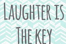 {Laughter is the Key} / by Peyton Elizabeth