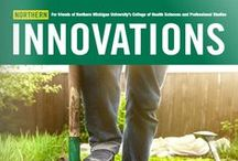 Northern Innovations / View current & past issues of the official publication for NMU's College of Health Sciences and Professional Studies (CHSPS) / by NMU Alumni Association