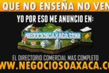 Negocios Oaxaca / El Directorio Comercial Mas Completo de Oaxaca. Tu Anuncio se Publica en Facebook y Twitter simultaneamente!
