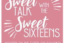 Sweet Talk with the Sweet Sixteens! / Every Tuesday of 2016, I'll be featuring authors of The Sweet Sixteens group, whose books are publishing during that week. There will be a grand prize giveaway every month!