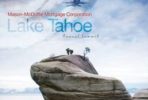 Our Annual Lake Tahoe Summit / Each year, our company brings together our loan officers in Lake Tahoe, to provide an opportunity to grow and educate.