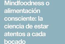 MINDFOODNESS / Alimentarse para nutrir, cuidar y sanar el cuerpo