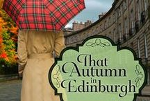 That Autumn in Edinburgh / Images that figure in the contemporary novel published in November, 2013.  This collection helped me create some of the same pictures in words...