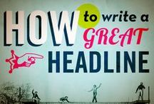 Headlines that convert / How to write killer headlines for you content and or advertising. #writing #advertising / by Jenae Nicole