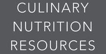 Culinary Nutrition Resources / Culinary Nutrition Resources, Healthy Eating, Food-Focused Approach to Nutrition.