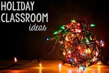 Holiday Classroom Ideas / Fun classroom ideas for teaching during the holidays!