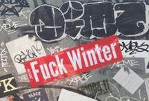 Fuck Winter!  / Sporty zimowe, zima, sylwester : )