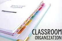 Organization in the Classroom! / Organization ideas, tips, and tricks for the classroom!