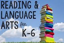 Reading/ELA for K-6 / Lots of ideas for K-6 Reading and English Language Arts