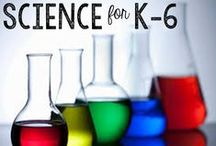 Science Ideas for K-6