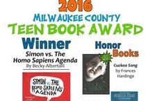 Milwaukee County Teen Book Award 2016 / Teens vote on 15 popular titles published from Sept. 1, 2014-Aug. 31st, 2015.  Winner is Simon vs. the Homo Sapiens Agenda by Becky Albertalli. . / by Milwaukee Public Library