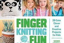 Finger Knitting Fun / Sneak peek inside Vickie Howell's latest book, Finger Knitting Fun: 28, Cute, Clever & Creative Projects for Kids. http://www.amazon.com/Finger-Knitting-Fun-Creative-Projects/dp/1631590707/