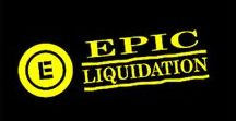 EPIC Liquidation Guarantee / Fair & Square! EPIC Liquidation World Inc.  CALL NOW 1-844-BUY-EPIC Quickly turning excess assets into CASH.