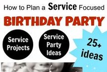 Service Party/ Service Birthday Party / Collection of posts about how to integrate service into parties, particularly birthday parties!