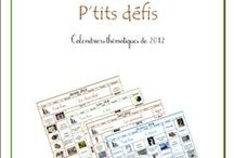 Calendriers P'tits Défis / Catalogue des P'tits défis, calendriers thématiques de l'Association Carpe Diem