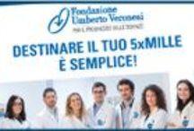 il 5x1000 alla Fondazione Veronesi