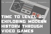 Time to Level Up: Exploring Modern History Through Video Games / Exhibit opens Friday, November 14, 2014 6:00-8:00 PM and runs through March 28, 2015