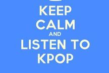 Keep Calm and Kpop