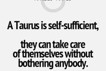 it's a Taurus thing