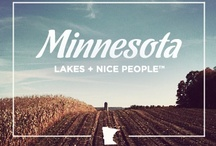 Home Sweet Home / All things Minnesota / by Tiffany Bagley