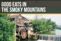 Good Eats in The Smoky Mountains / Enjoy the many dining options Pigeon Forge, Sevierville and Gatlinburg have to off.