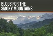 Blogs for the Smoky Mountains / If you are planning a trip to the Smokies, we have the blogs to make your vacation the best you've ever had!