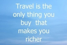 Travel... / My love of travel…  / by Rebecca