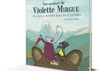 """Violette Mirgue - Tome 2 / Saperliviolette ! L'ours des Pyrénées est tombé malade et le printemps n'est pas arrivé. Avec Violette Mirgue, cherche les astuces pour réveiller  l'ours ! Grimpe à bord d'une montgolfière, du train jaune ou sur un balai de sorcière, et découvre les Pyrénées à toutes les saisons !  Illustrations tirées de """"Une aventure de Violette Mirgue, Un ours à réveiller dans les Pyrénées"""" ouvrage de Marie-Constance Mallard. Paru le 21 mai 2015."""